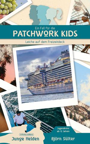 Ein Fall für die Patchwork Kids