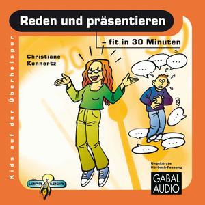 Reden und präsentieren - fit in 30 Minuten