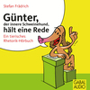 Vergrößerte Darstellung Cover: Günter, der innere Schweinehund, hält eine Rede. Externe Website (neues Fenster)