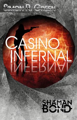Shaman Bond 7: Casino Infernal