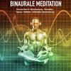 Binaurale Meditation für Tiefenentspannung - Stressabbau - Hypnose - Meditation - Gehirnwellen-Synchronisierung
