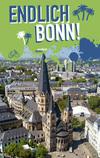 """""""Endlich Bonn!"""""""