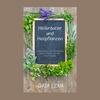 Heilkräuter und Heilpflanzen