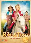 Vergrößerte Darstellung Cover: Bibi & Tina - Das Buch zum Film. Externe Website (neues Fenster)