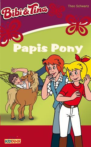 Bibi & Tina - Papis Pony