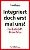 Vergrößerte Darstellung Cover: Integriert doch erst mal uns!. Externe Website (neues Fenster)