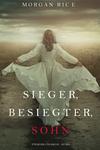 Vergrößerte Darstellung Cover: Sieger, Besiegter, Sohn (Von Ruhm und Krone - Buch 8). Externe Website (neues Fenster)