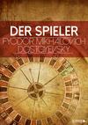 Vergrößerte Darstellung Cover: Der Spieler. Externe Website (neues Fenster)