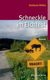 Vergrößerte Darstellung Cover: Schneckle im Elchtest. Externe Website (neues Fenster)