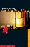 Das Riesling-Ritual