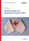 Die Verwundeten von Schleswig im Krieg von 1864