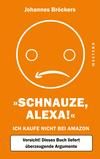 Vergrößerte Darstellung Cover: Schnauze, Alexa!. Externe Website (neues Fenster)