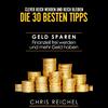Clever Reich werden und reich bleiben Die 30 besten Tipps