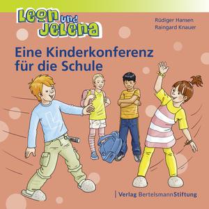 Leon und Jelena - Eine Kinderkonferenz für die Schule