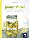 Vergrößerte Darstellung Cover: Grüner Putzen. Externe Website (neues Fenster)