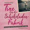 Vergrößerte Darstellung Cover: Tine aus der Schokoladenfabrik. Externe Website (neues Fenster)