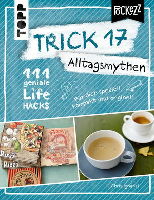 Trick 17 Pockezz - Alltagsmythen