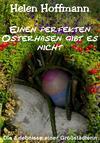 Einen perfekten Osterhasen gibt es nicht