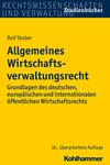 Vergrößerte Darstellung Cover: Allgemeines Wirtschaftsverwaltungsrecht. Externe Website (neues Fenster)