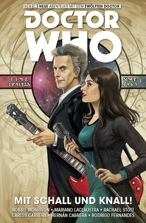 Doctor Who - Der Zwölfte Doctor, Band 6 - Mit Schall und Knall