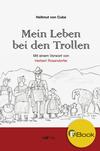 Vergrößerte Darstellung Cover: Mein Leben bei den Trollen. Externe Website (neues Fenster)