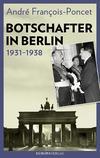 Botschafter in Berlin 1931-1938
