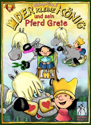 Der kleine König und sein Pferd Grete