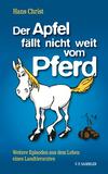 Der Apfel fällt nicht weit vom Pferd