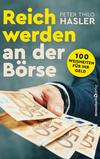 Vergrößerte Darstellung Cover: Reich werden an der Börse. Externe Website (neues Fenster)