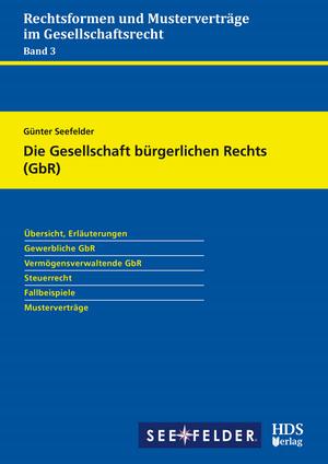 Die Gesellschaft bürgerlichen Rechts (GbR)