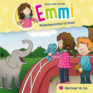 Abenteuer im Zoo (Emmi - Mutmachgeschichten für Kinder 7)