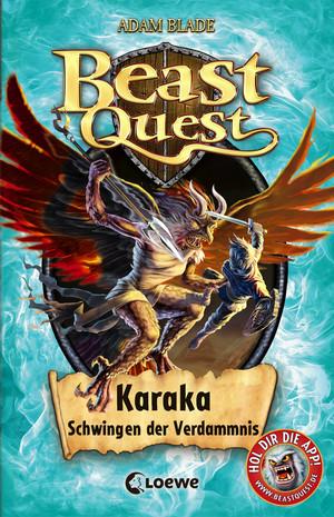 Beast Quest 51 - Karaka, Schwingen der Verdammnis