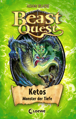 Beast Quest 53 - Ketos, Monster der Tiefe