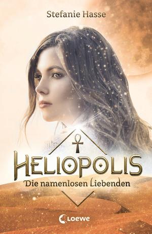 Heliopolis 2 - Die namenlosen Liebenden