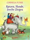 Vergrößerte Darstellung Cover: Katzen, Hunde, freche Ziegen. Externe Website (neues Fenster)