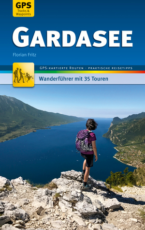 Gardasee Wanderführer Michael Müller Verlag