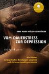 Vergrößerte Darstellung Cover: Vom Dauerstress zur Depression. Externe Website (neues Fenster)