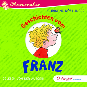 Ohrwürmchen: Geschichten vom Franz