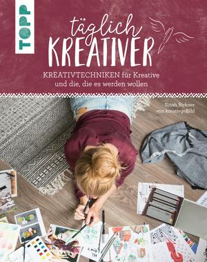 Täglich kreativer