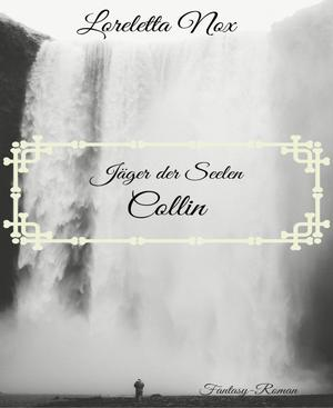 Jäger der Seelen - Collin