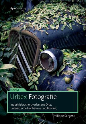 Urbex-Fotografie