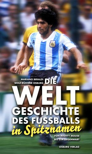 Die Weltgeschichte des Fußballs