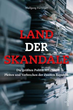 Land der Skandale
