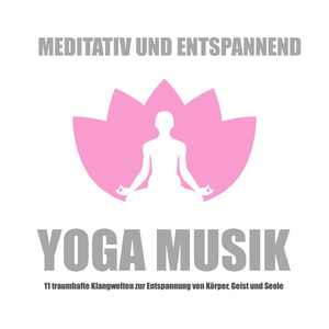 Yoga Musik - meditativ und entspannend