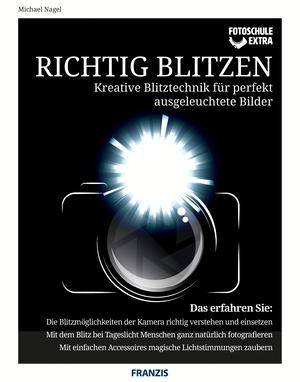 Fotoschule extra - Richtig Blitzen