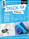 Trick 17 Pockezz - Fitness
