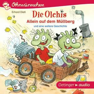 Die Olchis. Allein auf dem Müllberg und eine weitere Geschichte