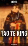 Tao Te King (Vollständige deutsche Ausgabe)