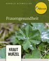 Vergrößerte Darstellung Cover: Frauengesundheit. Externe Website (neues Fenster)