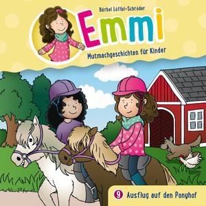 Ausflug auf den Ponyhof (Emmi - Mutmachgeschichten für Kinder 9)